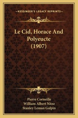 Le Cid, Horace and Polyeucte (1907)