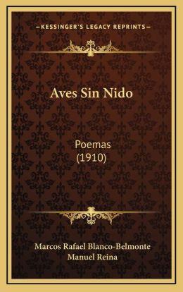 Aves Sin Nido: Poemas (1910)