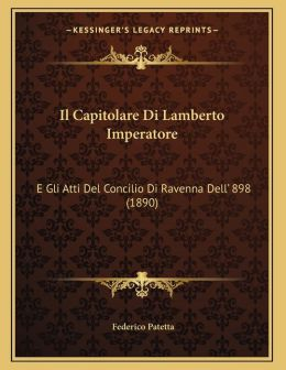 Il Capitolare Di Lamberto Imperatore