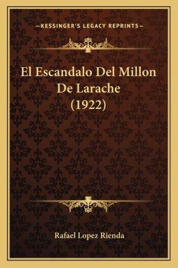 El Escandalo Del Millon De Larache (1922)