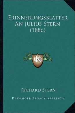 Erinnerungsblatter An Julius Stern (1886)