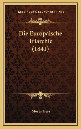 Die Europaische Triarchie (1841)
