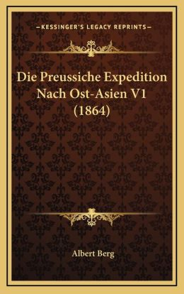 Die Preussiche Expedition Nach Ost-Asien V1 (1864)