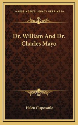 Dr. William And Dr. Charles Mayo
