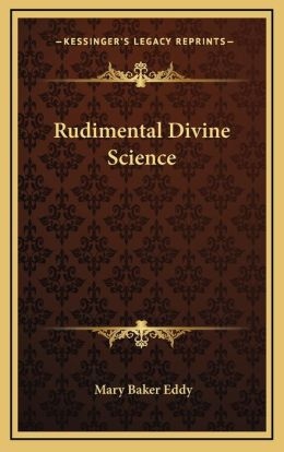 Rudimental Divine Science