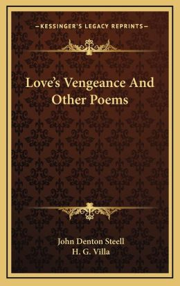 Love's Vengeance And Other Poems