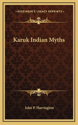 Karuk Indian Myths