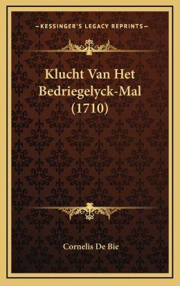 Klucht Van Het Bedriegelyck-Mal (1710)