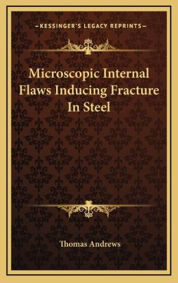 Microscopic Internal Flaws Inducing Fracture In Steel