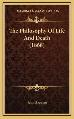 The Philosophy Of Life And Death (1868)