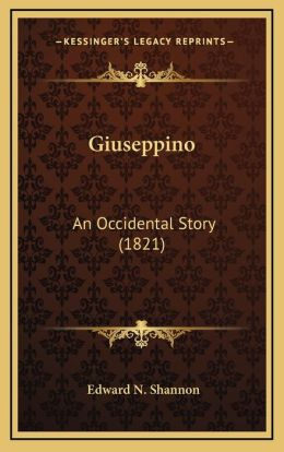 Giuseppino: An Occidental Story (1821)