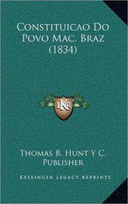 Constituicao Do Povo Mac. Braz (1834)