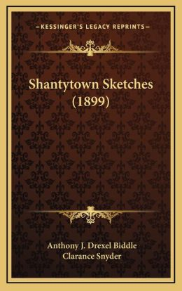 Shantytown Sketches (1899)