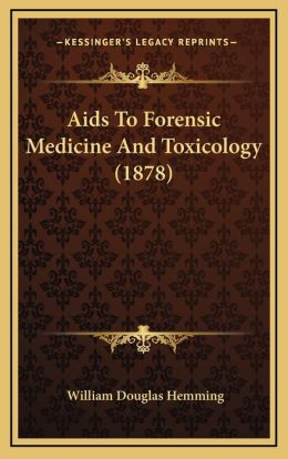 Aids To Forensic Medicine And Toxicology (1878)