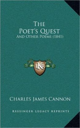 The Poet's Quest: And Other Poems (1841)