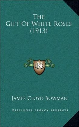 The Gift Of White Roses (1913)