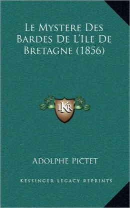 Le Mystere Des Bardes De L'Ile De Bretagne (1856)