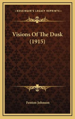 Visions Of The Dusk (1915)