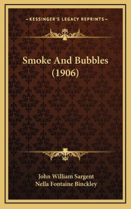 Smoke And Bubbles (1906)