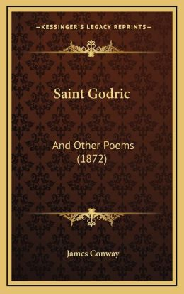 Saint Godric: And Other Poems (1872)