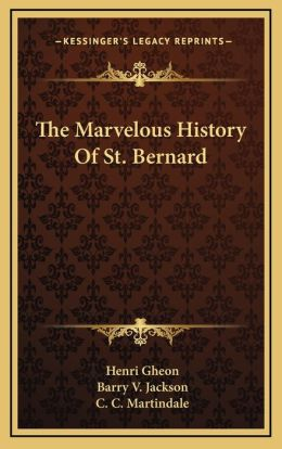 The Marvelous History Of St. Bernard