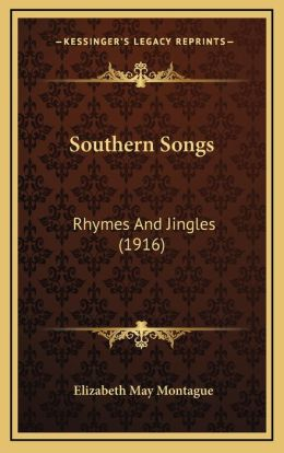 Southern Songs: Rhymes And Jingles (1916)