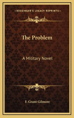 The Problem: A Military Novel