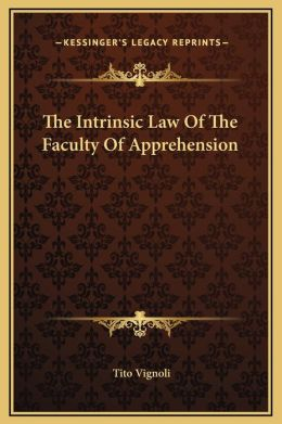The Intrinsic Law Of The Faculty Of Apprehension