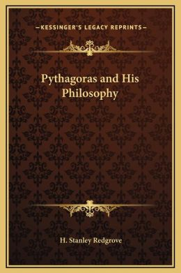 Pythagoras and His Philosophy