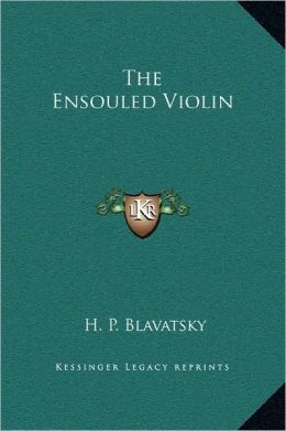 The Ensouled Violin