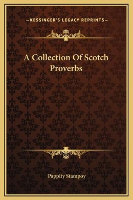 A Collection Of Scotch Proverbs