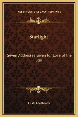 Starlight: Seven Addresses Given for Love of the Star