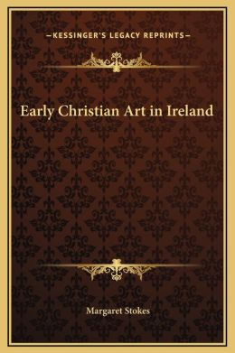 Early Christian Art in Ireland