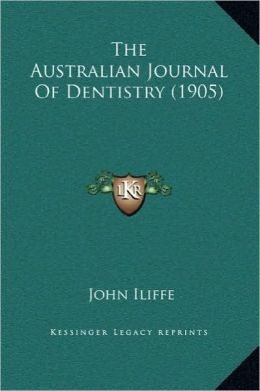 The Australian Journal Of Dentistry (1905)