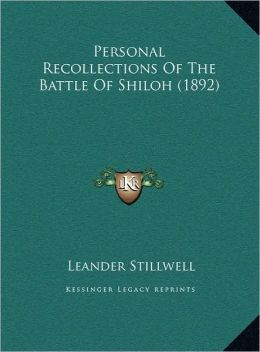 Personal Recollections Of The Battle Of Shiloh (1892)