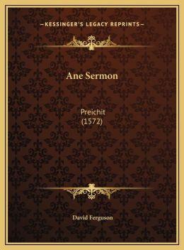 Ane Sermon: Preichit (1572)
