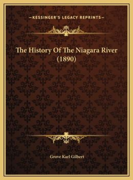 The History Of The Niagara River (1890)