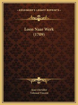 Loon Naar Werk (1709)