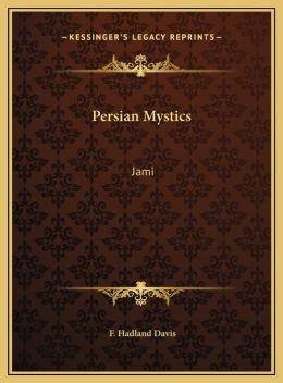 Persian Mystics: Jami