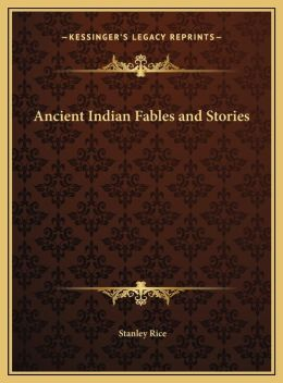 Ancient Indian Fables and Stories
