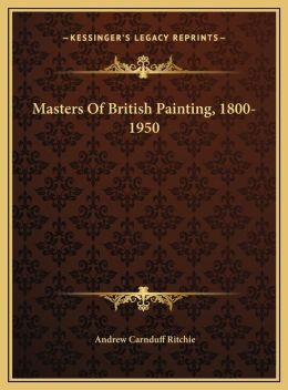 Masters Of British Painting, 1800-1950