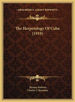 The Herpetology Of Cuba (1919)