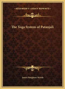 The Yoga System Of Patanjali