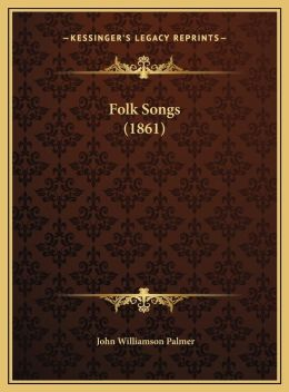 Folk Songs (1861)