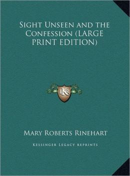 Sight Unseen and The Confession