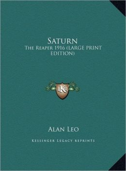 Saturn: The Reaper 1916 (Large Print Edition)