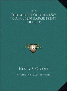 The Theosophist October 1889 to April 1890