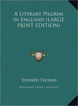 A Literary Pilgrim in England