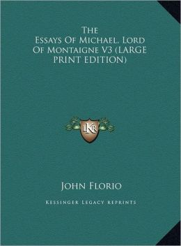 The Essays of Michael, Lord of Montaigne V3