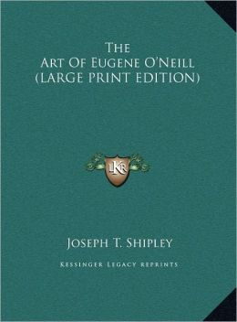 The Art of Eugene O'Neill